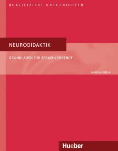Neurodidaktik – Grundlagen für Sprachlehrende © Hueber