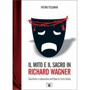 Il mito e il sacro in Richard Wagner