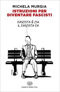 Istruzioni per diventare fascisti © Giulio Einaudi Editore
