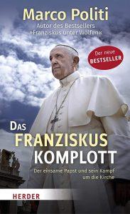 Das Franziskus Komplott © Herder Verlag