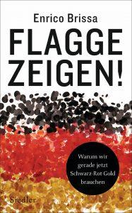 Flagge Zeigen © Siedler Verlag