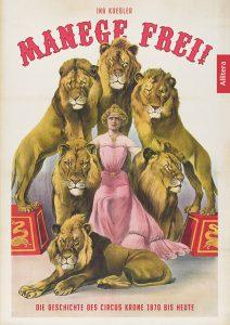Kuegler Circus Krone © Allitera Verlag