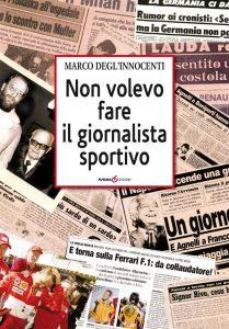 Non volevo fare il giornalista sportivo © Futura edizioni