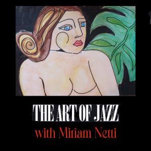 """""""The Art of Jazz"""" © Miriam Netti"""